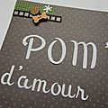 Scrappy tuesday - pom' d'amour