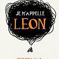 Je m'appelle léon, kit de waal ~ rentrée littéraire 2016