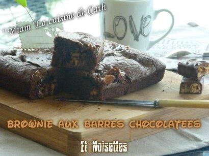 """ღ """" MIAM """" Brownie aux barres chocolatées & noisettes"""