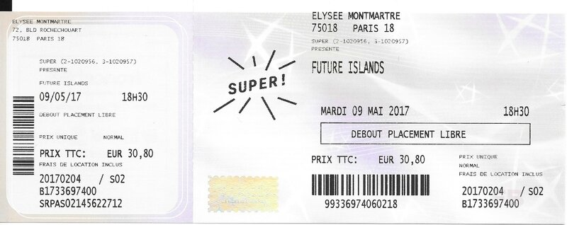 2017 05 09 Future Islands Elysée Montmartre Billet