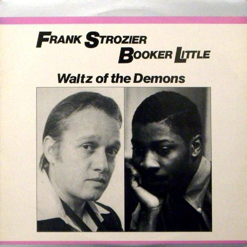 Frank Strozier Booker Little - 1959 - Waltz Of The Demons (Vee-Jay)