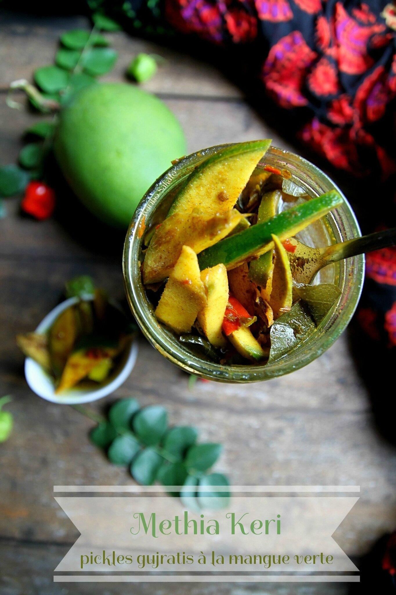 Methia keri: pickles gujratis à la mangue verte