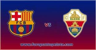 Barça-Elche CF