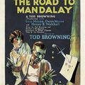 La Route de Mandalay (The Road to Mandalay) (1926) de Tod Browning