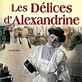 Les delices d'alexandrine - jean anglade.