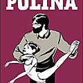 Polina, écrit et illustré par bastien vivès