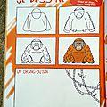 Je dessine - Un Orang-Outang