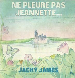 2547459-jacky-james-ne-pleure-pas-jeannette