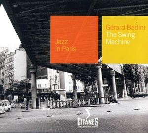 Gérard Badini - 1975 - Jazz in Paris, The Swing Machine (Gitanes)