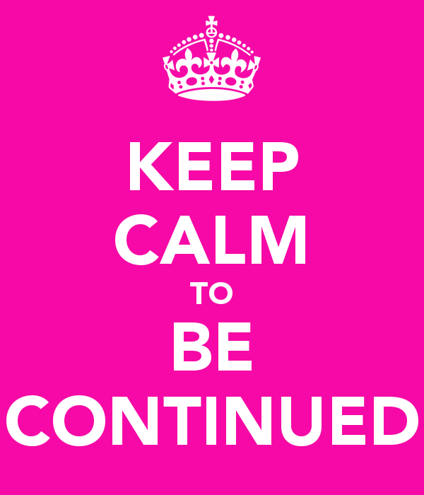 keep-calm-to-be-continued-15