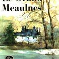 Le Grand Meaulnes ; Alain-Fournier
