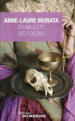 sa majeste des poisons
