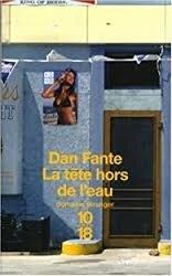 """Résultat de recherche d'images pour """"Dan Fante la tête hors de l'eau"""""""