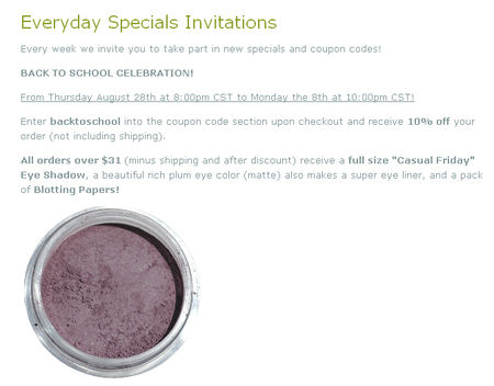 Apply the code to get Free Eye Shadow Shimmers on $25+ Purchases from Everyday Minerals until Sunday, 09 Dec
