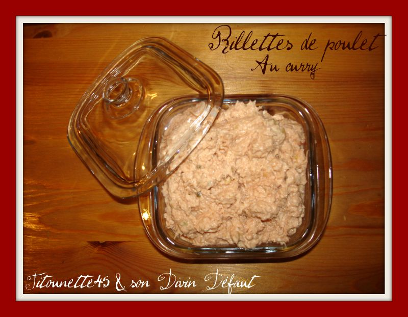 Rillettes de poulet au curry