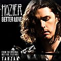 Better love by hozier, the song from #thelegendoftarzan
