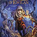 « tous les enfants de gwendalavir connaissent aujourd'hui la légende d'ewilan gil'sayan »