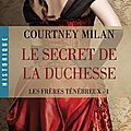 Le secret de la duchesse ~~ courtney milan