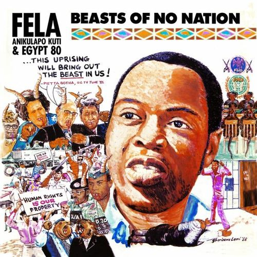 Fela Anikulapo Kuti & Egypt 80 - 1989 - Beasts of No Nation