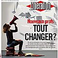 Nouveaux profs, tout changer ?