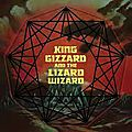 King gizzard and the lizard wizard -