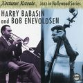 Harry Babasin And Bob Enevoldsen - 1954 - Jazz In Hollywood (Nocturne)