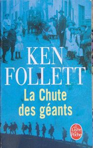 K Follett La chute des geants 2