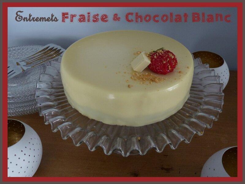 entremet fraise chocolat blanc2