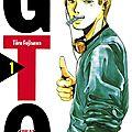 Gto, tome 1 de tôru fujisawa