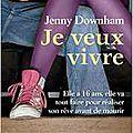 Je veux vivre, jenny donwham