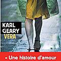 Matchs de la rentrée littéraire : vera de karl geary #mrl17