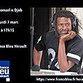 Emmanuel pi djob sur france bleu hérault ce mardi 7 mars