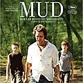 Mud - Sur les rives du Mississippi