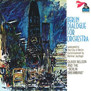 Oliver_Nelson___1970___Berlin_Dialogue_For_Orchestra__Philips_