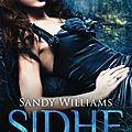 Sidhe #3 : double vue, sandy williams