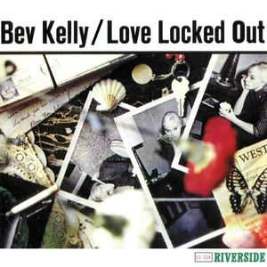 Bev Kelly - 1959 - Love Locked Out (Riverside)