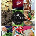 New ... le cafe borely & ses brunch and mix ! coup de coeur chutmonsecret