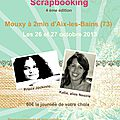 Week end 100% scrapbooking les 26 et 27 octobre à mouxy (73)