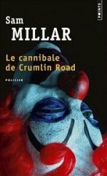 Le cannibale de Crumlin Road de Sam Millar