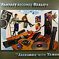 The fantasy becomes reality, the jacksons pour yamaha, 1984
