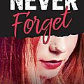 Never forget #1 de monica murphy
