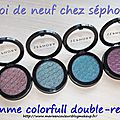 Collection colorful double reflet de séphora,ça donne quoi? .