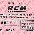 R.e.m. - vendredi 20 avril 1984 - eldorado (paris)