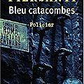 4. bleu catacombes de gilda piersanti