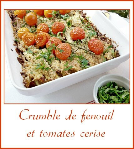 crumble de fenouil et tomates cerise
