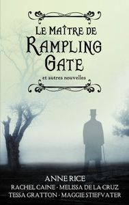 Le maitre de Rampling Gate