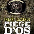 Piège d'os de thierry declercq