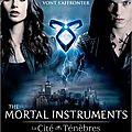 The mortal instruments: la cité des ténèbres