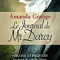 Amanda grange - le journal de mr darcy