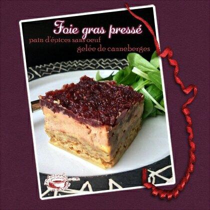 foie gras pressé pain d'épices sans oeuf gelée de cramberries